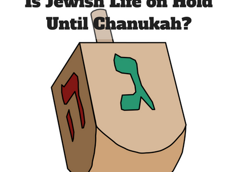 Is Jewish Life on Hold Until Chanukah? Finding Jewish Meaning Between Holidays