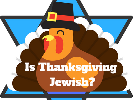 Is Thanksgiving Jewish? 4 Things You Can Do to make Thanksgiving a Spiritual Experience for Your Fam