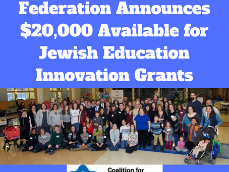 Milwaukee Jewish Federation Announces $20,000 Available for Jewish Education Innovation Grants