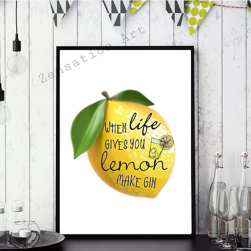 If Life Gives You Lemon Quote Picture Poster Prints