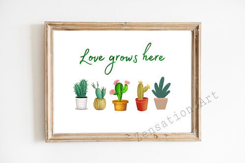 Cute Cactus Love Grows Here Positive Life Quote Poster Picture