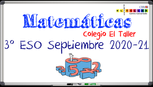 EXAMEN SEPTIEMBRE 2020-21 - MATEMÁTICAS 3º ESO