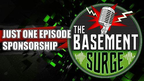 Sponsor ONE Episode!