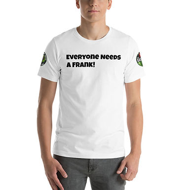 Everyone Needs a Frank Tee