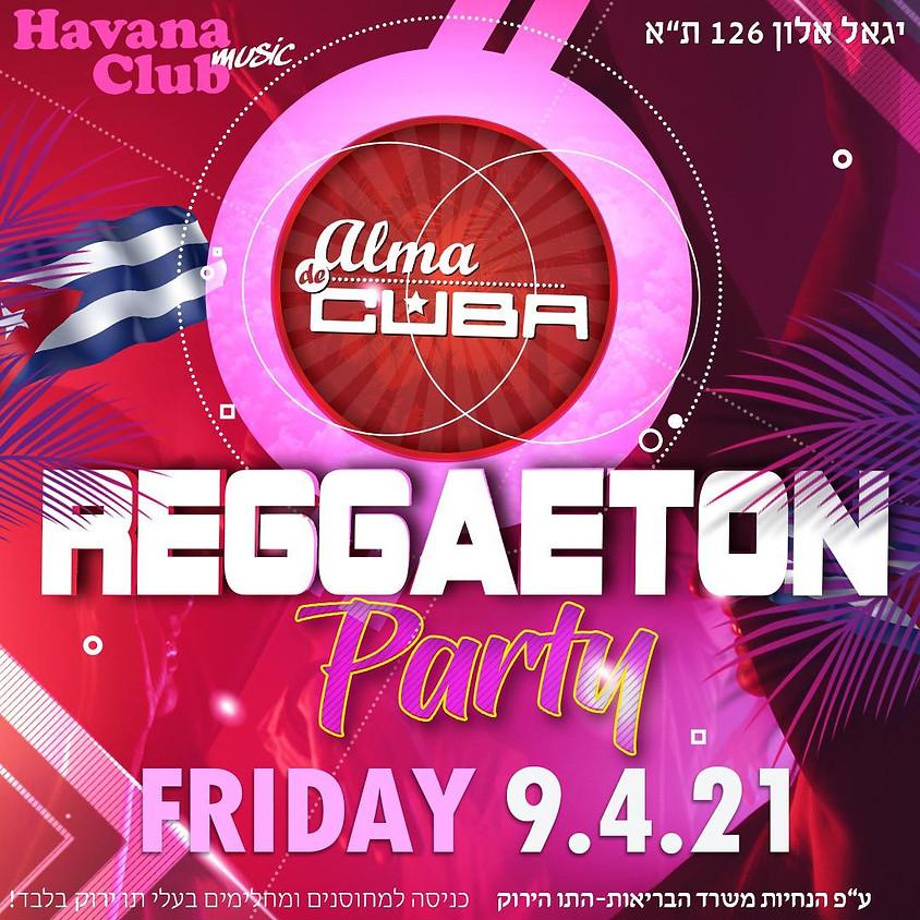 שישי - מסיבת רגאטון של אלמה דה קובה ונשף בצ׳אטה