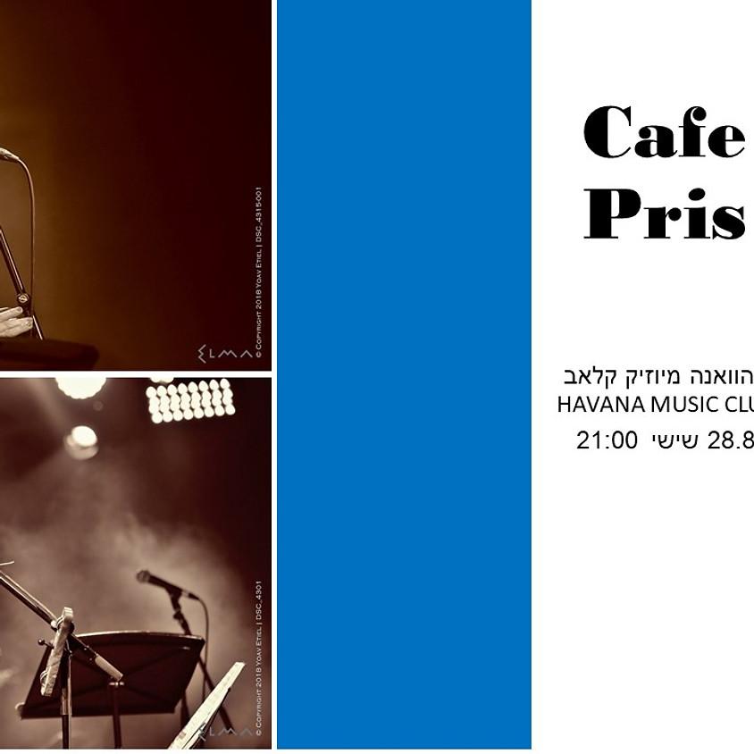 אלון הלל מארח את           קפה פריס - Café Paris