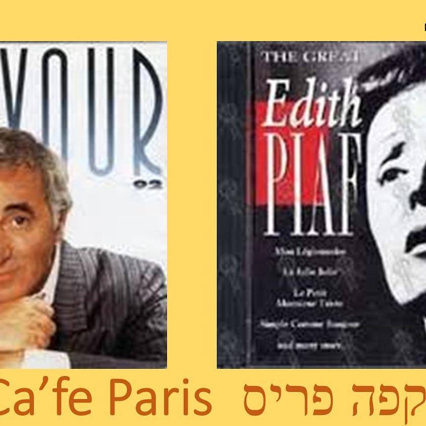 CAFE PARIS-Charles Aznavour קפה פריס מחווה לשרל אזנבור