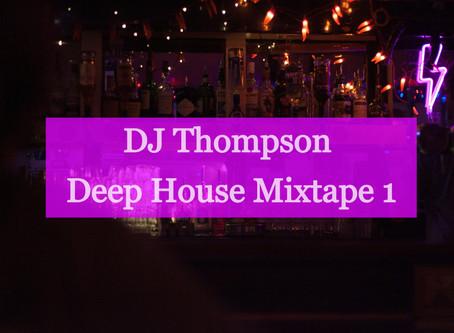 DJ Thompson Deep House Mixtape 1
