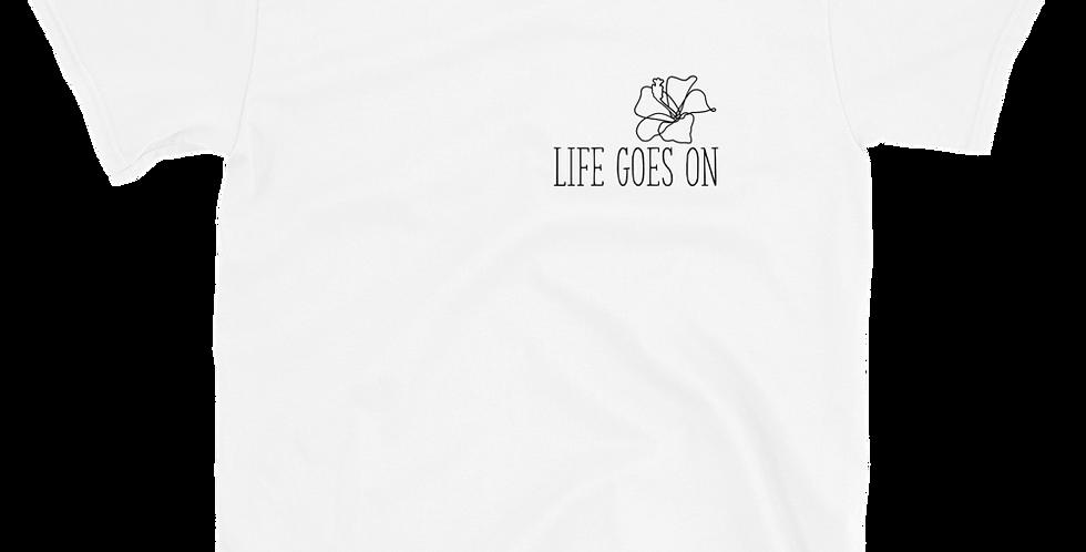 Life Goes On Short-Sleeve Unisex T-Shirt