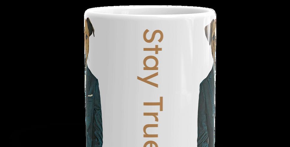 Stay True Mug