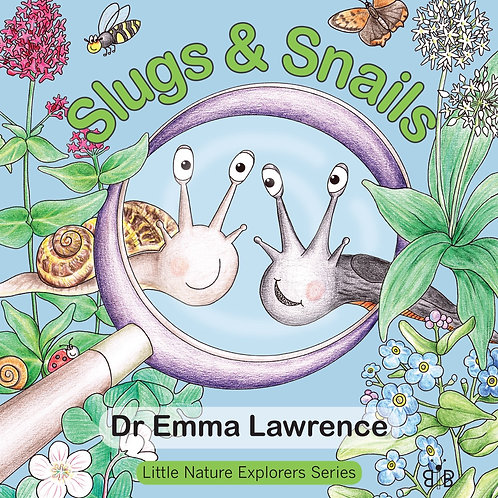 Slugs and Snails by Dr Emma Lawrence