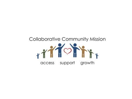 The Collaborative Community Mission