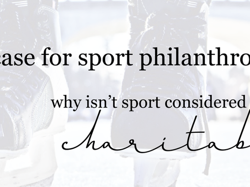 the case for sport philanthropy: why isn't sport considered charitable?
