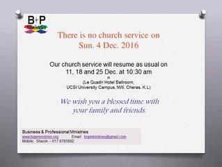No Church Service on 4. Dec. 2016