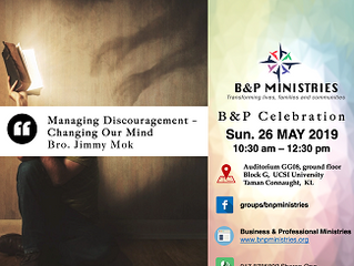 Managing Discouragement -        Changing our Mind