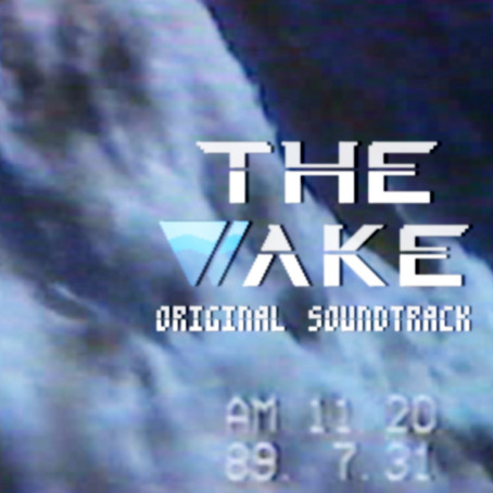 GAME 'The wake' OST - 2020.09.01