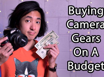 Buying Camera Gears On A Budget