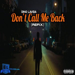 Dino Lavida_Don't call me back