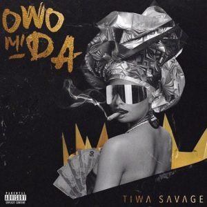 Tiwa Savage – Owo Mi Da Mp3 Download