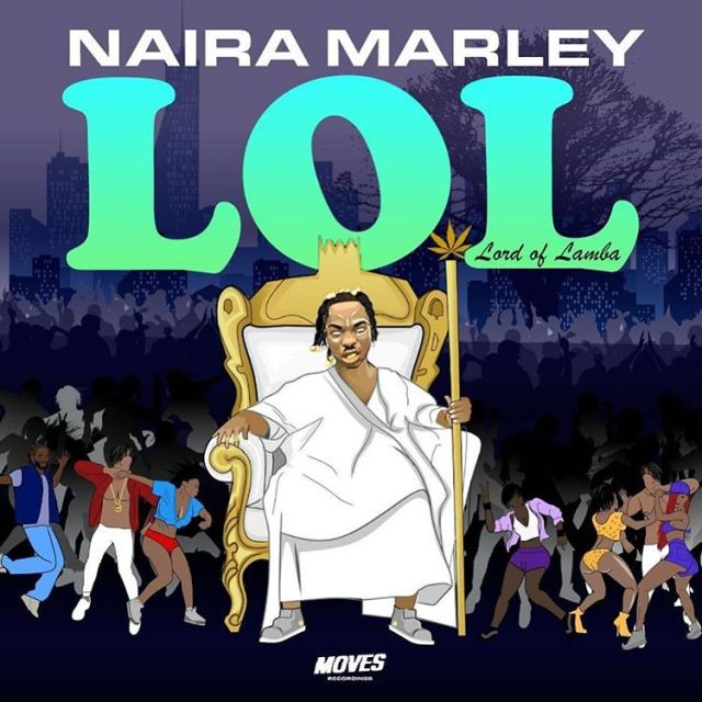 DOWNLOAD EP: Naira Marley – LOL (Lord of Lamba) EP