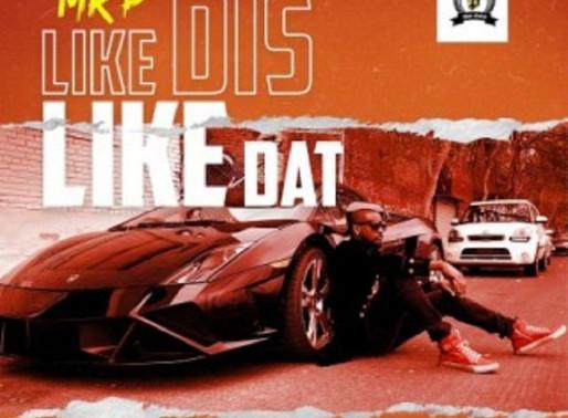 [Download Mp3] Mr P – Like Dis Like Dat