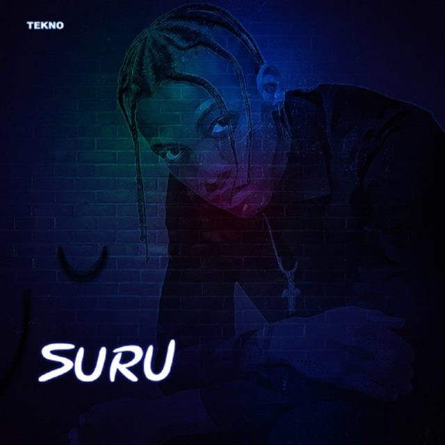 [Download Mp3] Tekno – Suru