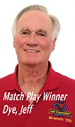 Dye, Jeff - Match Play Winner.jpg