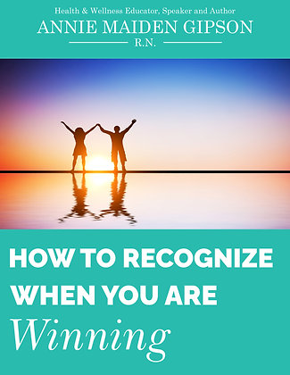 How To Recognize When You Are Winning