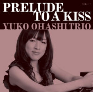 PRELUDE TO A KISS _ プレリュード・トゥ・ア・キス(初回プレス