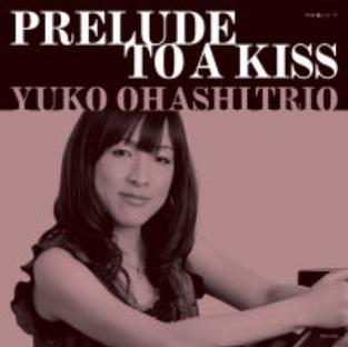 PRELUDE TO A KISS _ プレリュード・トゥ・ア・キス(初回プレス