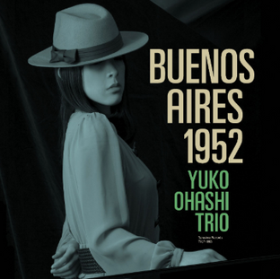 BUENOS AIRES 1952 リマスター(LP) 大橋祐子.png