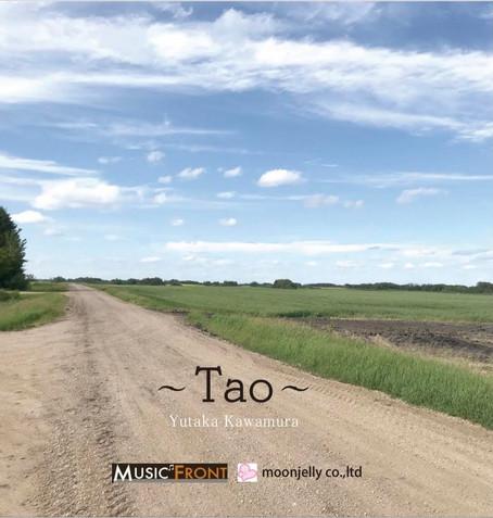 CDアルバム「道〜Tao~」Yutaka Kawamura様制作をさせtれいただきました。
