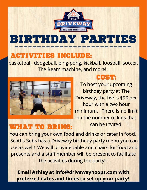 ENJOY YOUR NEXT BIRTHDAY PARTY AT THE DRIVEWAY!!.jpg