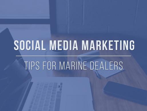 Social Media Marketing Tips for Marine Dealers
