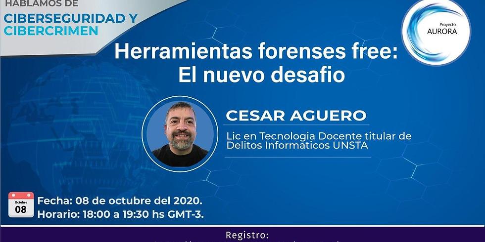 """Ciberseguridad & Cibercrimen """"Herramientas forenses free: El nuevo desafío"""""""