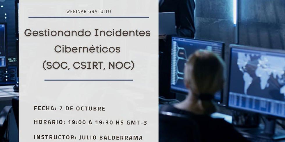 Gestionando Incidentes Cibernéticos (SOC, CSIRT, NOC)