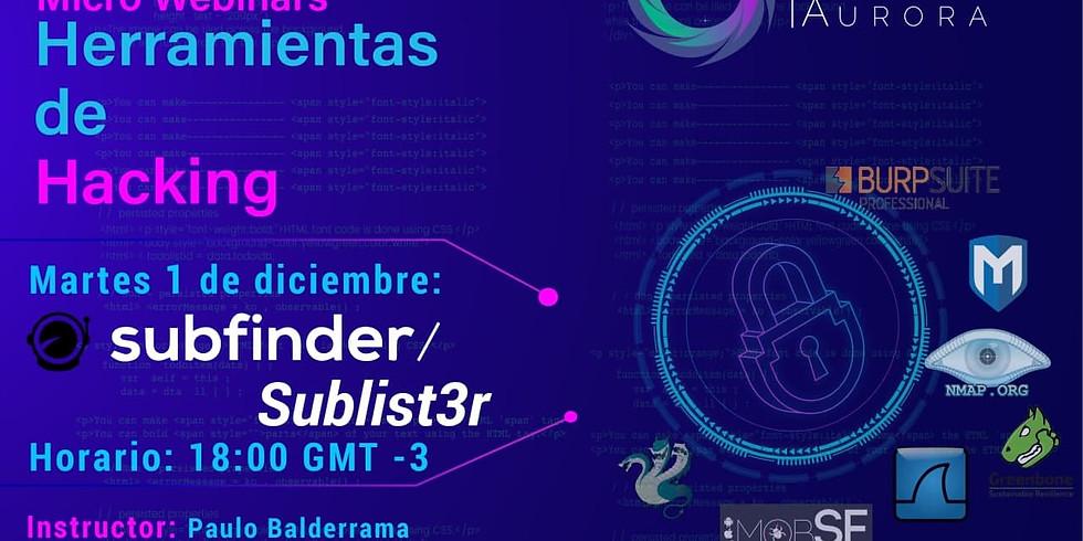 Subfinder y Sublist3r - Herramientas de Hacking