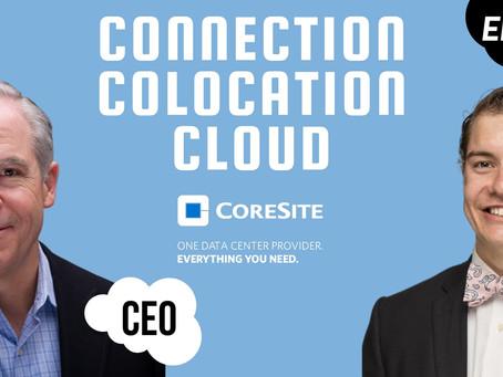 Ep #25 - CEO - Cloud, Connection, and Colocation | Paul Szurek | CoreSite