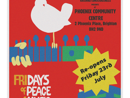 Friday 23rd July - Hare Krishna Fridays back at the Phoenix!