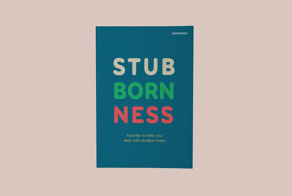 Stubbornness Workbook