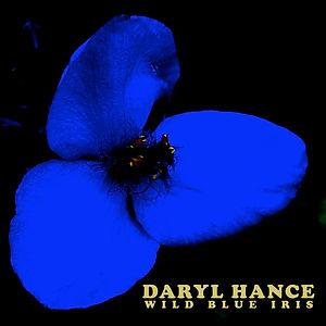 Daryl Hance - Wild Blue Iris - Album Cov