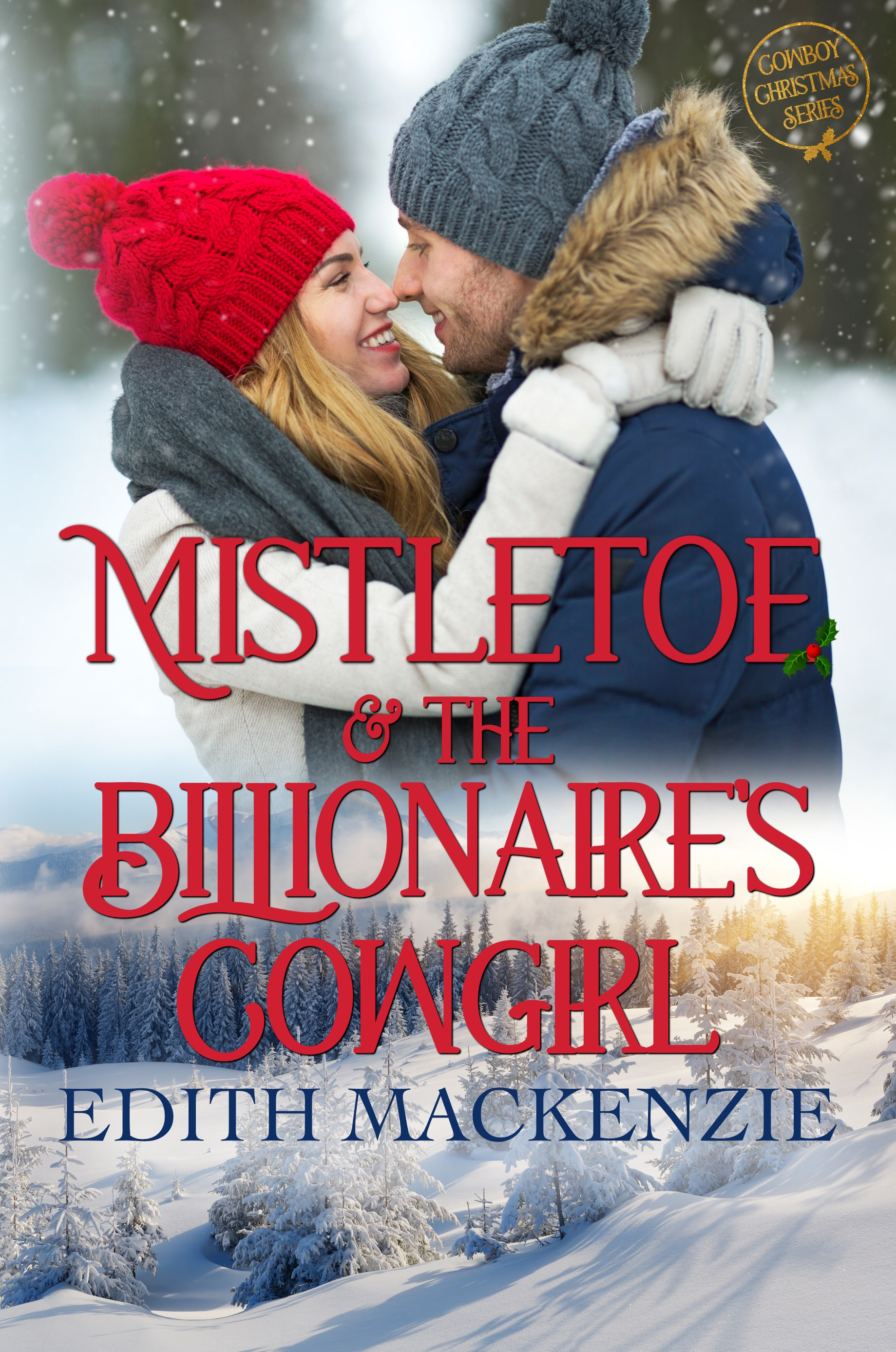 Mistletoe and the Billionaire's Cowgirl_