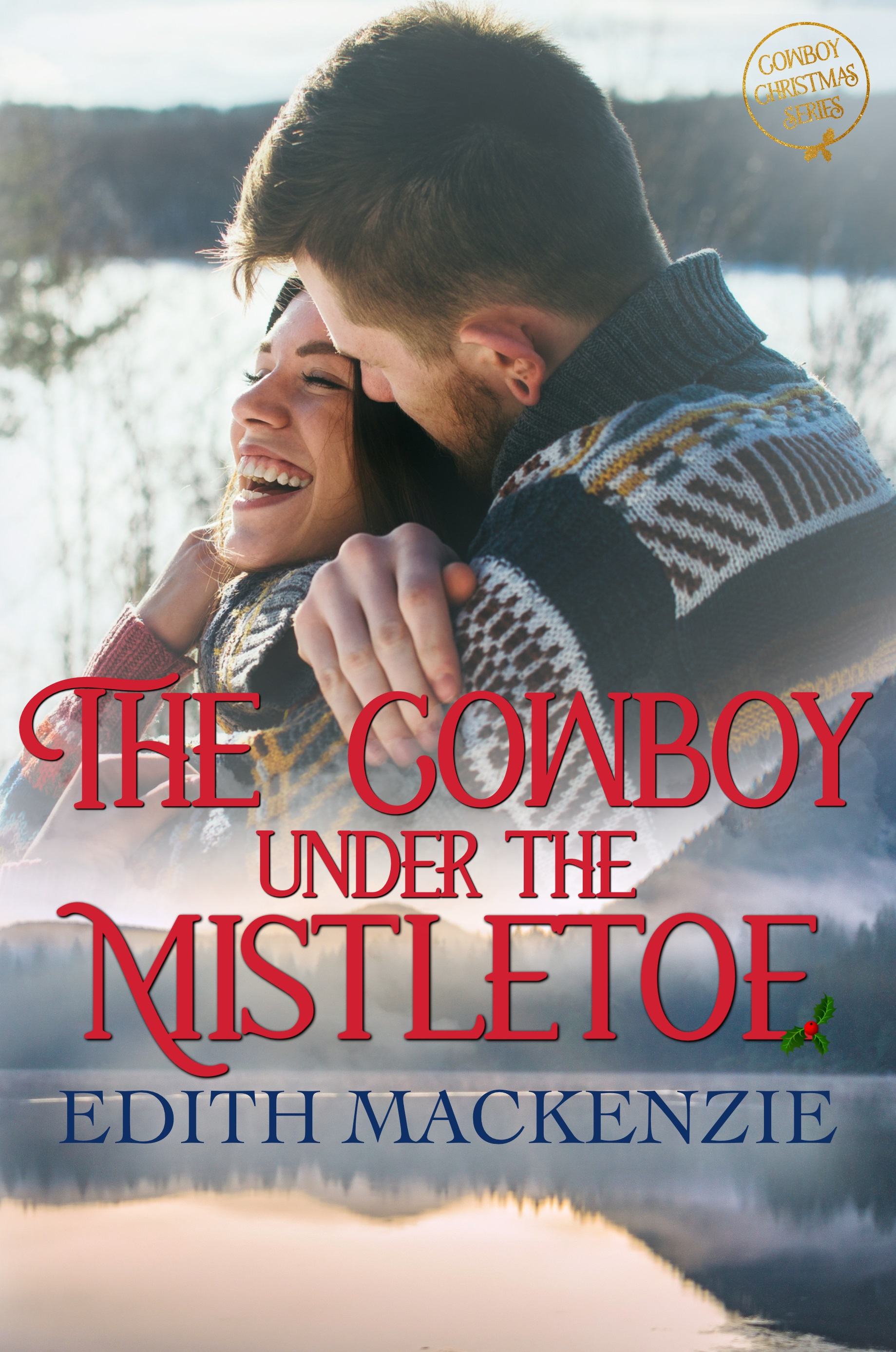 The Cowboy Under The Mistletoe_ebook