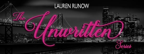 Unwritten series by Lauren Runow