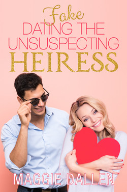 Fake Dating the Unsuspecting Heiress_ebo