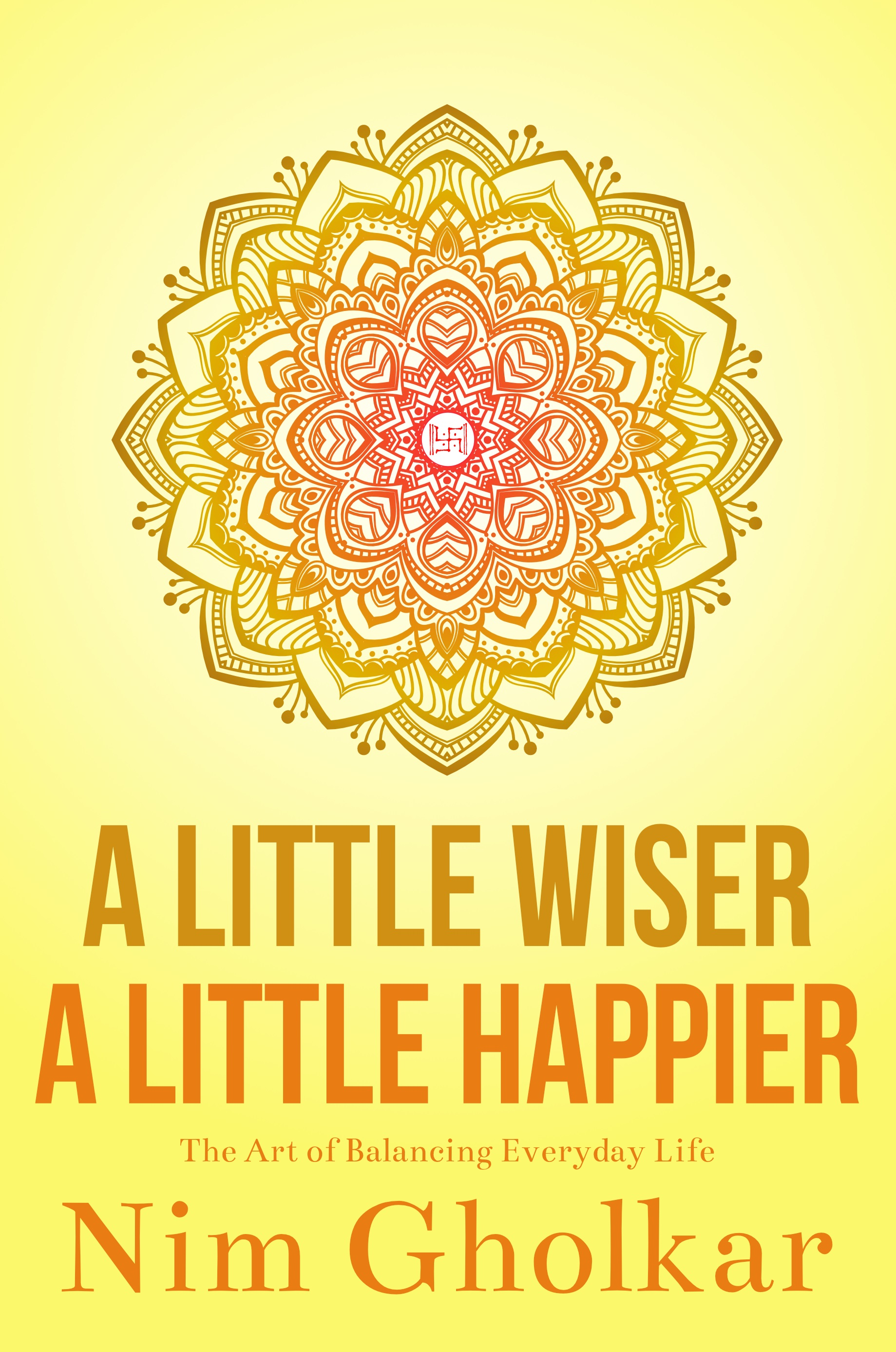 A Little Wiser A Little Happier_ebook
