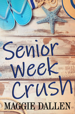 Senior Week Crush