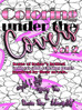 NEW RELEASE - Coloring Under The Covers, Vol 2