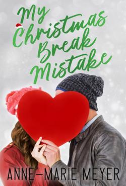 My Christmas Break Mistake_ebook
