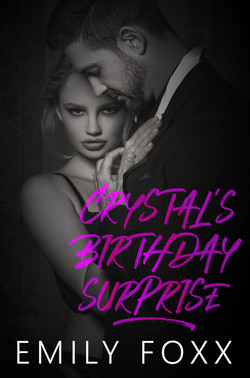 Crystal's Birthday Surprise